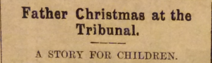father-christmas-at-the-tribunal-north-herts-mail-21st-december-1916-p5-the-kaiser-laughed-loudly